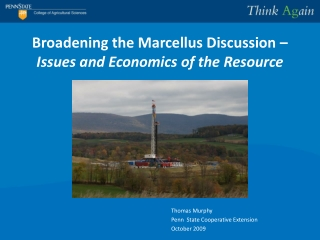 Broadening the Marcellus Discussion –  Issues and Economics of the Resource