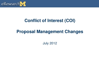 Conflict of Interest (COI)  Proposal Management Changes July 2012