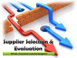 Supplier Selection & Evaluation