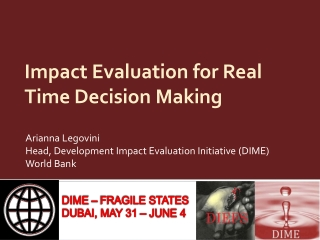 Impact Evaluation for Real Time Decision Making