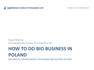 How to do BIO Business in Poland key aspects, opportunities, challenges and success factors