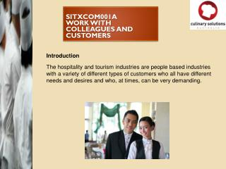 sitxCOM001a Work with colleagues and customers