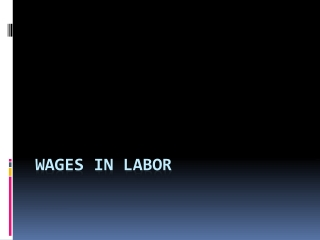 WAGES in labor