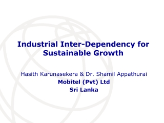 Industrial Inter-Dependency for Sustainable Growth