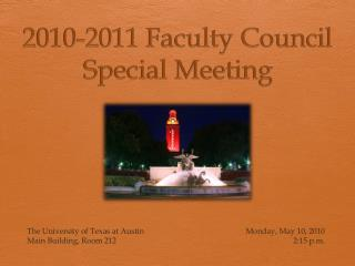 2010-2011 Faculty Council Special Meeting