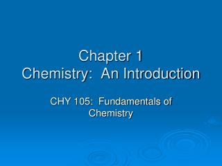 chapter 1 chemistry:  an introduction