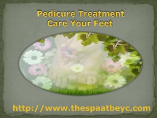 Pedicure Treatment is Provided so Alluring Look to our Feet