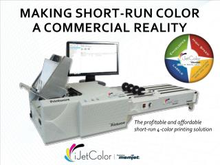 MAKING SHORT-RUN COLOR  A COMMERCIAL REALITY