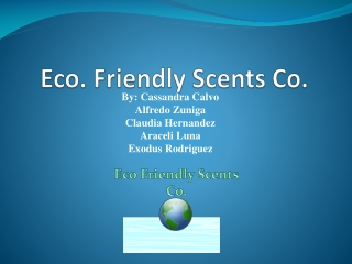 Eco. Friendly Scents Co .