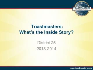 Toastmasters:  What's the Inside Story?