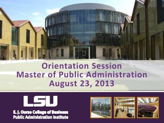 Orientation  Session Master  of Public  Administration August 23, 2013