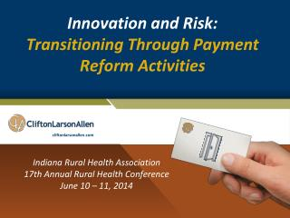 Innovation and Risk: Transitioning Through Payment Reform Activities