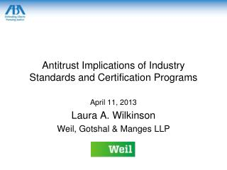 Antitrust Implications of Industry Standards and Certification Programs