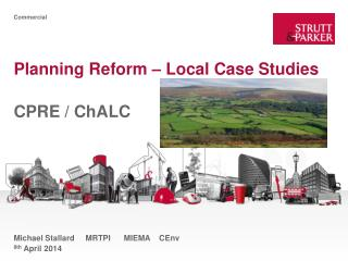 Planning Reform – Local Case Studies