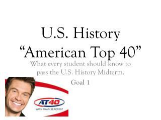"U.S. History ""American Top 40"""