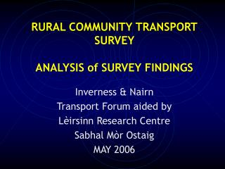 RURAL COMMUNITY TRANSPORT SURVEY ANALYSIS of SURVEY FINDINGS