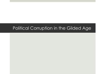 Political Corruption in the Gilded Age