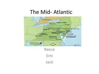 The Mid- Atlantic
