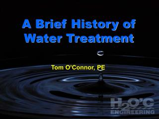 A Brief History of Water Treatment