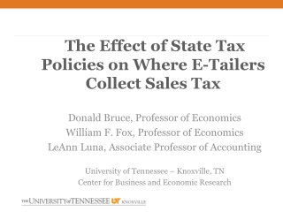 The Effect of State Tax Policies on Where E- Tailers  Collect Sales Tax