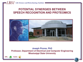 POTENTIAL  SYNERGIES BETWEEN SPEECH  RECOGNITION AND PROTEOMICS