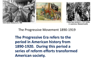The Progressive Movement 1890-1919