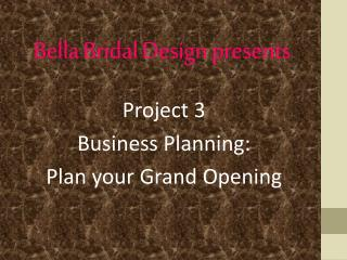 Bella  Bridal Design presents