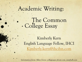 Academic Writing:  		The Common College Essay