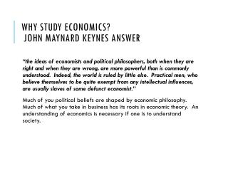 Why Study Economics?   John Maynard Keynes answer
