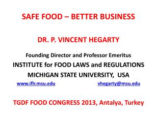 SAFE FOOD – BETTER BUSINESS