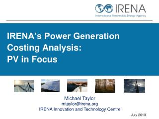 IRENA's Power Generation Costing Analysis: PV in Focus