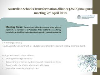 Australian Schools Transformation Alliance (ASTA) inaugural meeting: 2 nd  April 2014