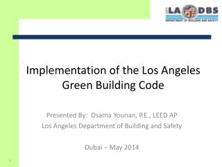 Implementation of the Los Angeles Green Building Code