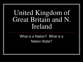 United Kingdom of Great Britain and N. Ireland