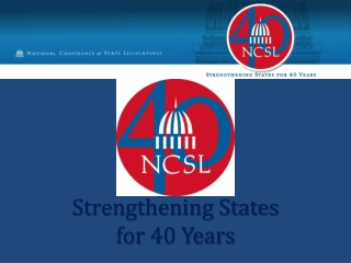 Strengthening States  for 40 Years