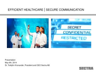 EFFICIENT HEALTHCARE  |  SECURE COMMUNICATION