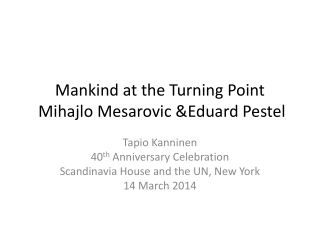 Mankind at the Turning Point  Mihajlo Mesarovic &Eduard Pestel