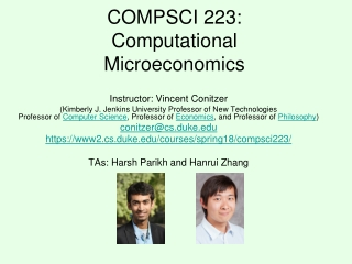 COMPSCI 223: Computational Microeconomics