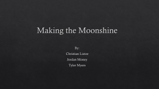 Making the Moonshine
