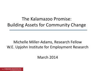 The Kalamazoo Promise:  Building Assets for Community Change