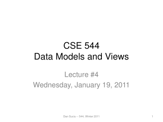 CSE 544 Data Models and Views