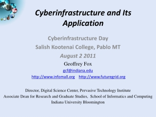 Cyberinfrastructure and Its Application