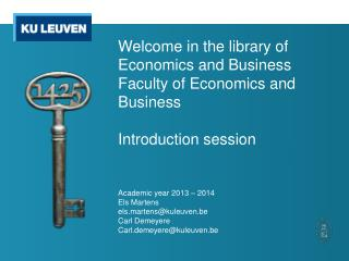 Welcome  in the  library  of  Economics  and Business Faculty  of  Economics  and Business Introduction session