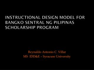 Instructional Design Model for  Bangko Sentral ng Pilipinas  Scholarship Program