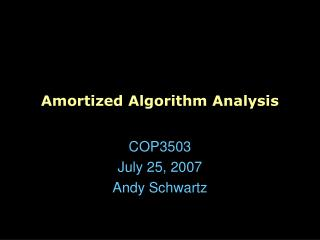 Amortized Algorithm Analysis