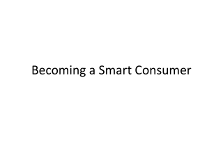 Becoming a Smart Consumer
