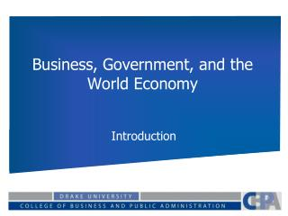 Business, Government, and the World Economy