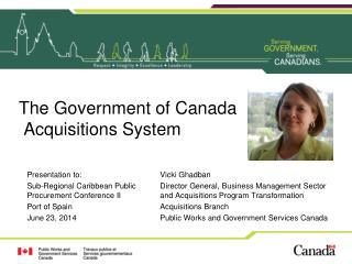 The Government of  Canada  Acquisitions  System