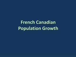 French Canadian Population Growth
