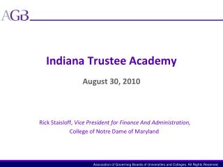 Indiana Trustee Academy August 30, 2010